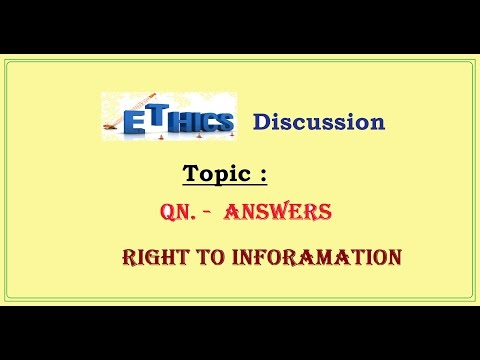 Ethics Discussion for IAS (Right to inforamation) , L- D/4