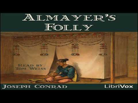 Almayer's Folly (version 2) | Joseph Conrad | Action & Adventure Fiction, General Fiction | 1/4
