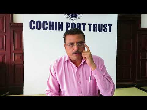 A V Ramana, Chairman (i/c), Cochin Port Trust on the new Cruise Terminal 20-07-2018