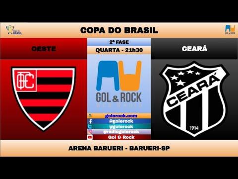 OESTE x CEARÁ - AO VIVO NARRAÇÃO - COPA DO BRASIL