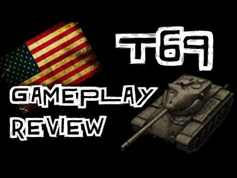 World of Tanks || T69 Gameplay Review