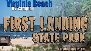 First Landing State Park, Virginia Beach Review- Episode 91