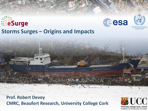 Storm surge origins and impacts - Prof. Robert Devoy (University College Cork)