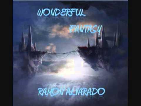 Ramon Alvarado - Wonderful Fantasy