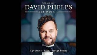 David Phelps - Until Then