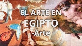 Egipto - Historia del Arte - Educatina