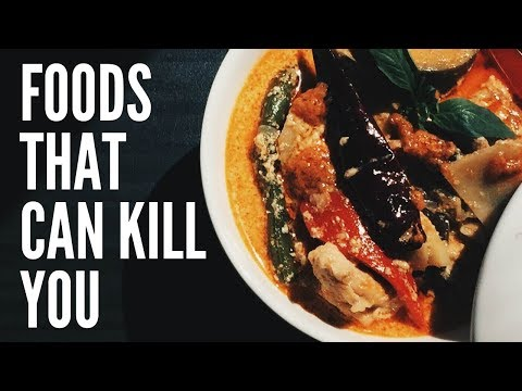 Foods That Can Kill You || Foods That Cause Instant Death || Poisonous Foods For Humans