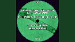 The Drunken Orchestra (Reelow Remix)