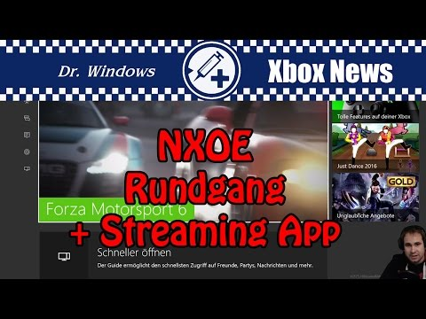 New Xbox One Experience Rundgang [NXOE] + Streaming App