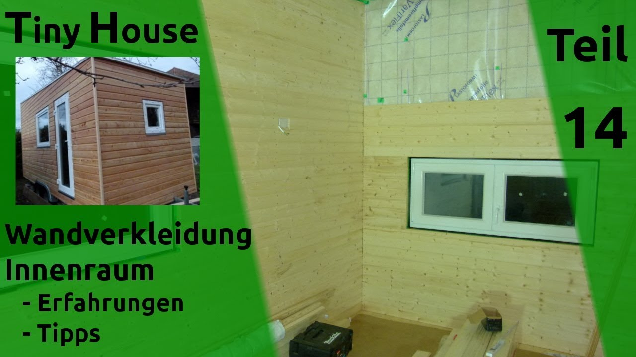 tiny house selber bauen holz innenverkleidung teil 14 youtube. Black Bedroom Furniture Sets. Home Design Ideas
