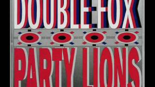Double Fox - party lions (extended mix)
