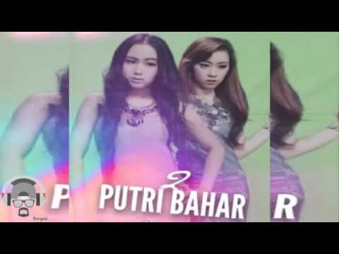 2 Putri Bahar   Baper  Music Video