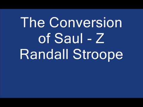 The Conversion of Saul - Z. Randall Stroope