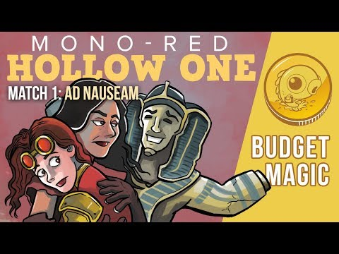 Budget Magic: Mono-Red Hollow One vs Ad Nauseam (Match 1)