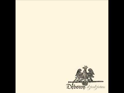 Dębowy - Dziedzictwo - 03. Hymn młodych