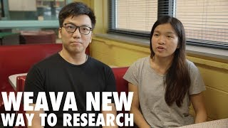 Weava New Way to Research - Fast Forward