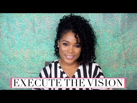Execute The Vision