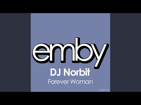 Forever Woman (Original Mix)