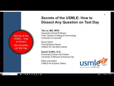 Secrets of the USMLE - How to Dissect Any Question on Test Day - April 2019
