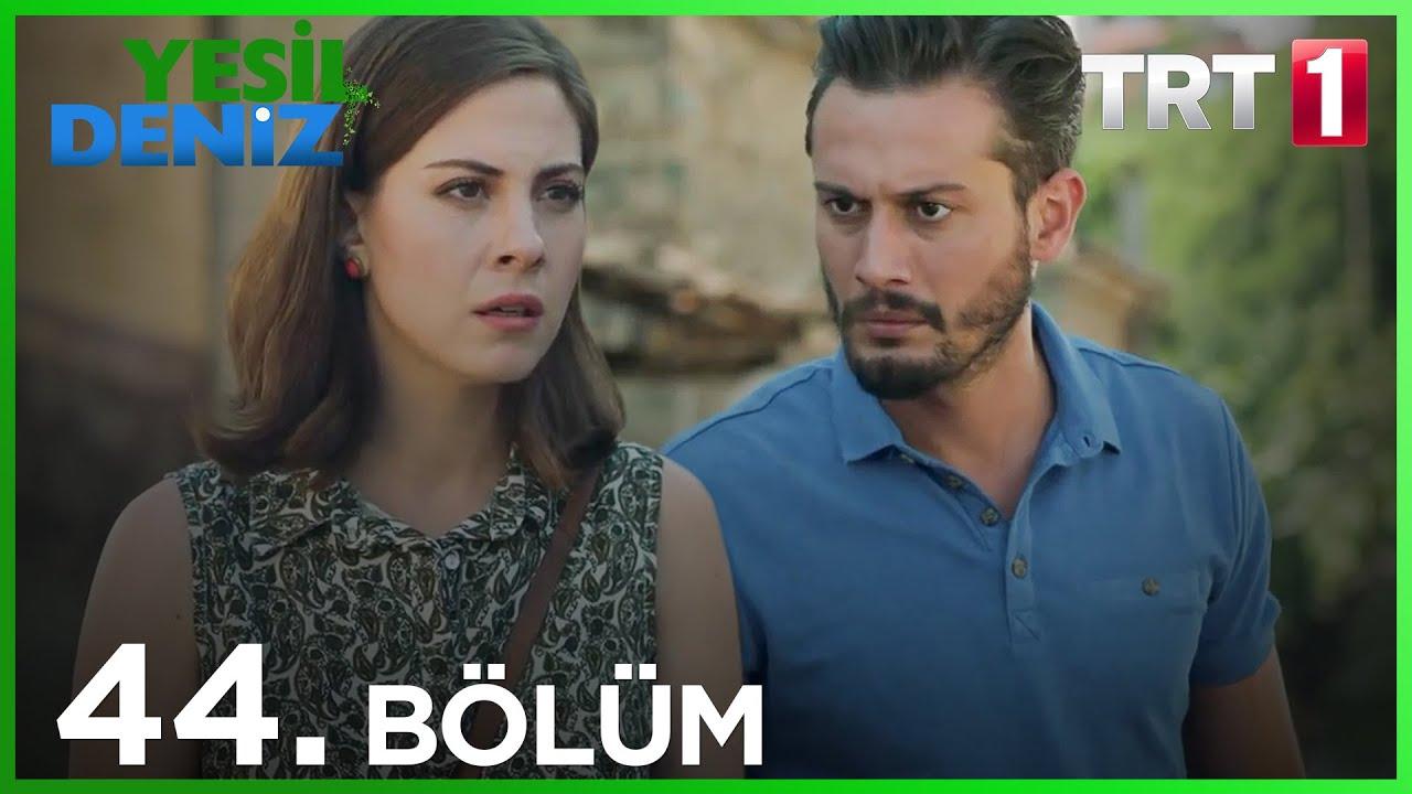 Yeşil Deniz 44.Bölüm izle
