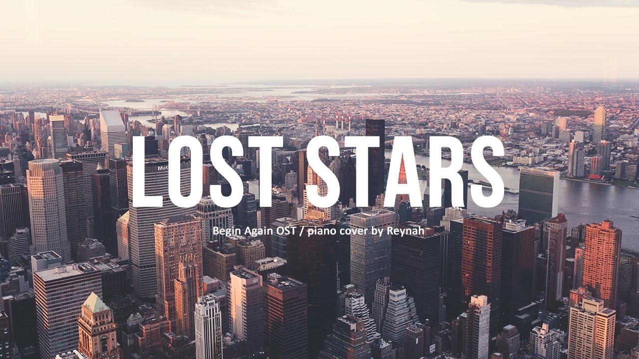 """비긴 어게인 Begin Again OST : """"Lost Stars"""" Piano cover 피아노 커버 ..."""