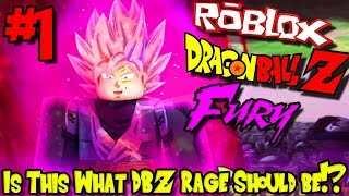 IS THIS WHAT DBZ RAGE SHOULD BE?!? | Roblox: Dragon Ball Fury - Episode 1