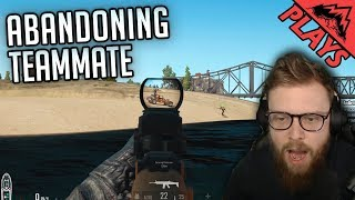 ABANDONING TEAM MATE - PlayerUnknown's Battlegrounds Gameplay #159 (PUBG First Person Squads)