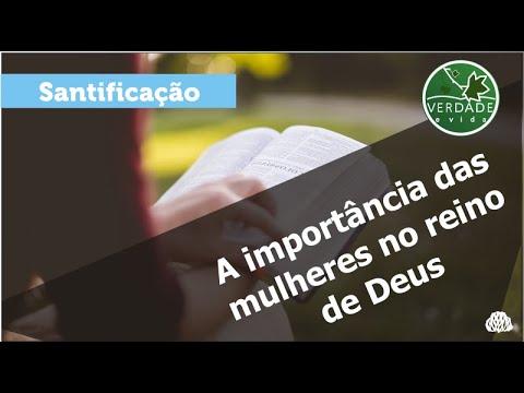 0675 – A IMPORTÂNCIA DAS MULHERES NO REINO DE DEUS
