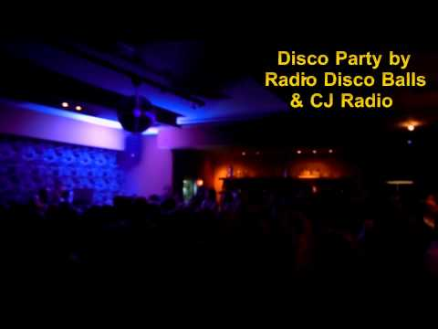 Disco Party - La Scala 8/11/14 by Radio Disco Balls & CJ Radio!!!
