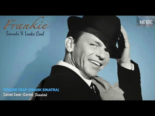 Tender Trap (Frank Sinatra) - Cornet Cover
