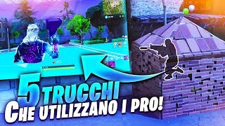 5 TRUCCHI che i PRO USANO! Fortnite Battle Royale ITA!