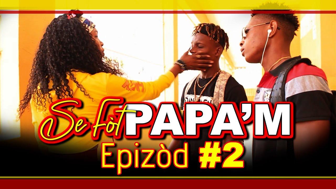 SE FOT PAPAM - EPIZOD 2 | MILLY | WED | JUANCITO | MAYA | TCHOUCA