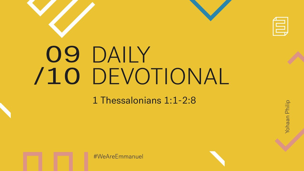 Daily Devotional with Yohaan Philip // 1 Thessalonians 1:1 - 28 Cover Image