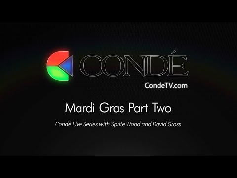 2/22/19 - Conde Friday Live! Mardi Gras Part Two!