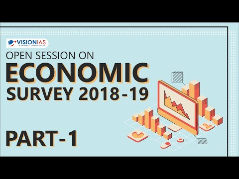 Open Session On Economics Survey 2018-19 | Part 1