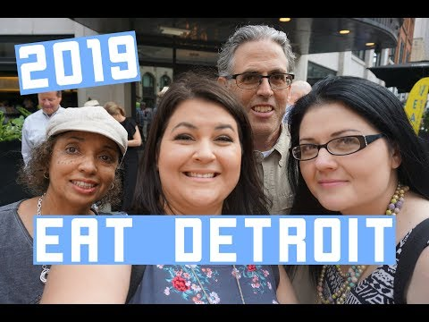 EAT Detroit 2019 – A foodie experience at Detroit's top restaurants!