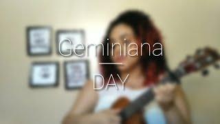 Baixar Geminiana - DAY (ukulele cover) by Vívia Cândida