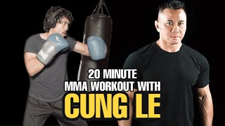 20 Minute MMA Workout with Cung Le