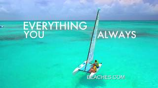 "Beaches Resorts - ""Beaches Turks & Caicos Adds Up ..."