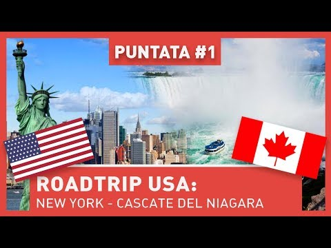 ROADTRIP USA: DA NEW YORK ALLE CASCATE DEL NIAGARA!