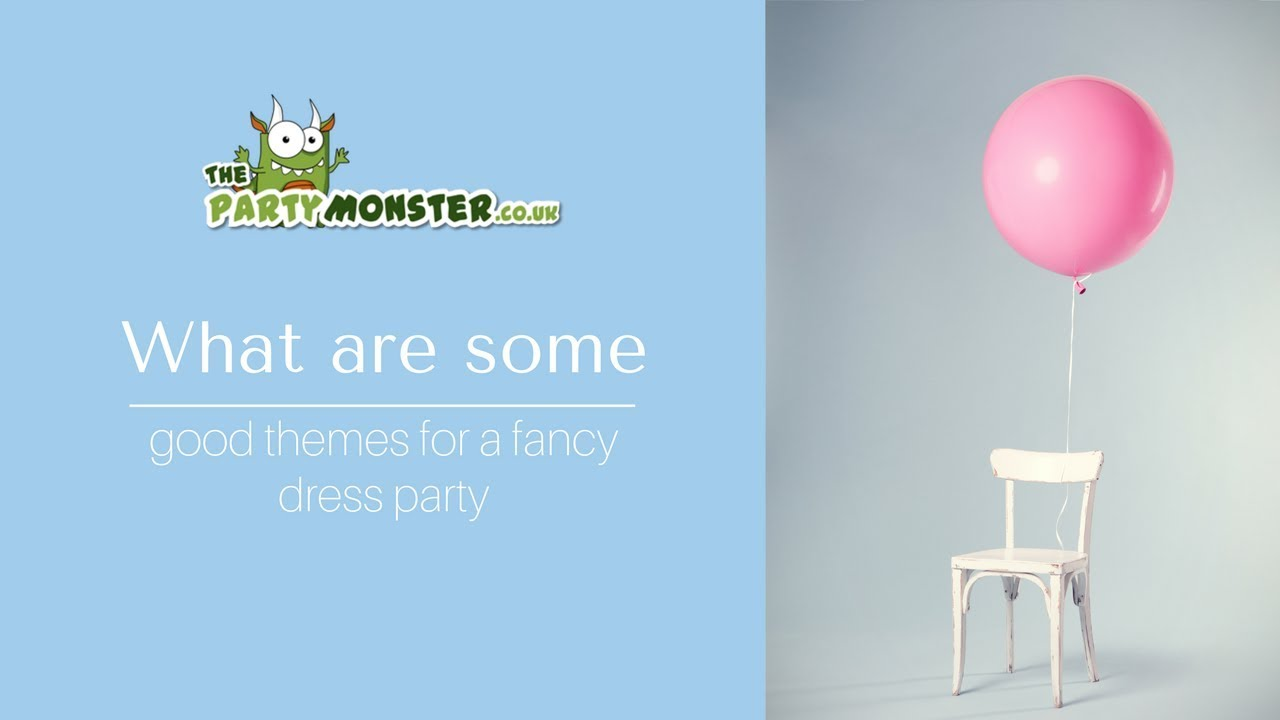 What are some good themes for a fancy dress party | Party Supplies ...