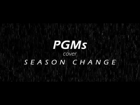 PGMs : Boyd Kosiyabong ฤดูที่แตกต่าง ( cover )