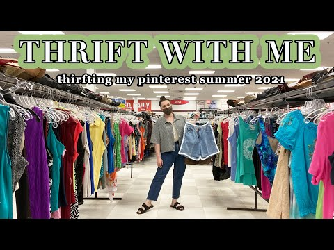 Come Thrift With Me : Thrifting Items off my Pinterest for Summer 2021 + Try On Haul
