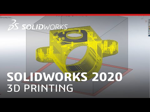 What's New in SOLIDWORKS 2020 - 3D Printing