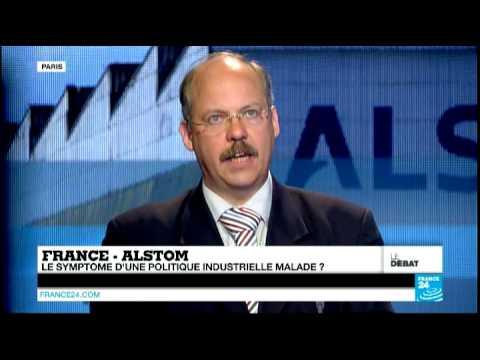 France - Alstom : le symptôme d'une politique industrielle malade ? (Partie 2) - #DébatF24