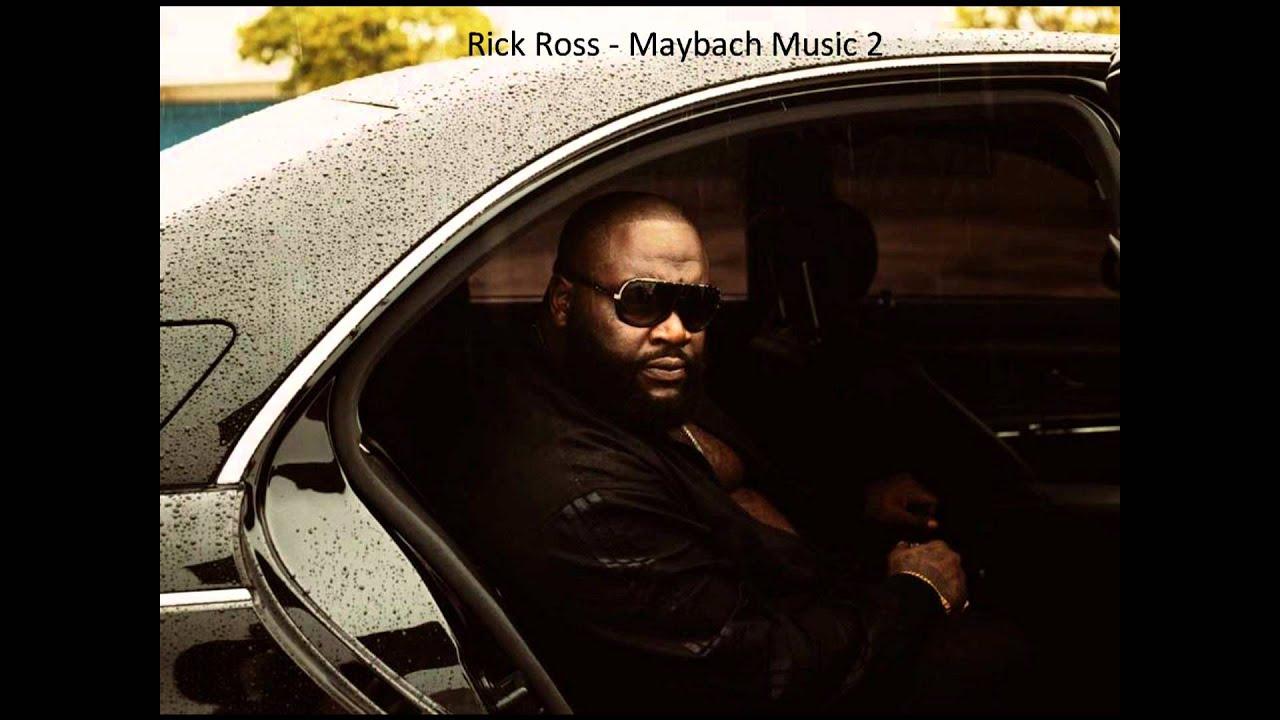 rick ross - maybach music 2 - youtube