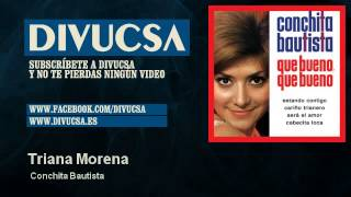 Conchita Bautista - Triana Morena