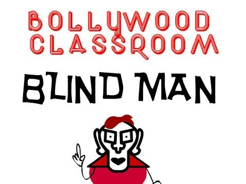 Bollywood Classroom - Blind Man - Episode 17