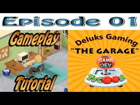 "Game Dev Tycoon - Episode 1 - ""The Garage"" - How to make the best games! Tutorial and Gameplay."