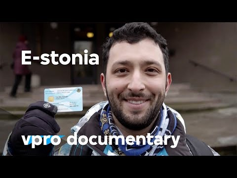 E-stonia - A startup country (vpro backlight documentary)